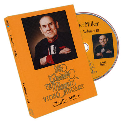 Greater Magic Video Library Vol. 18 - Charlie Miller Volume 2