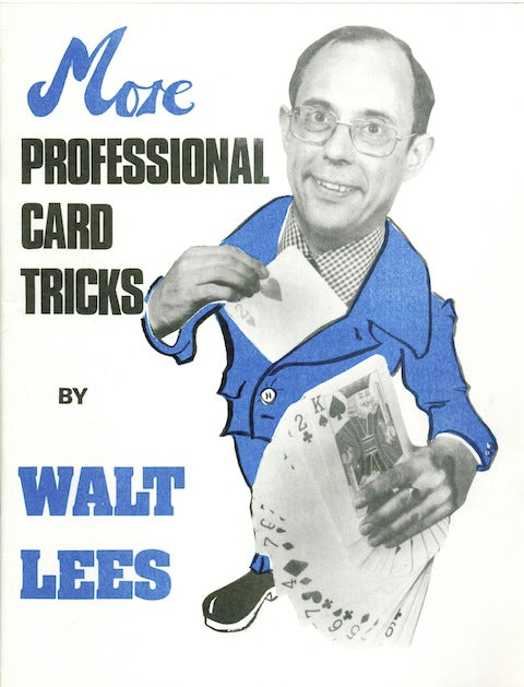 More Professional Card tricks by Walt Lees - Book