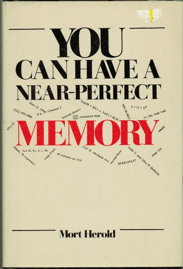 You Can Have A Near-Perfect Memory by Mort Herold -Book