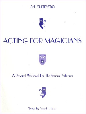 Acting For Magicians by Richard L. Tenace - Book