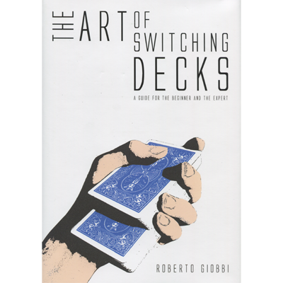 The Art of Switching Decks by Roberto Giobbi - Book