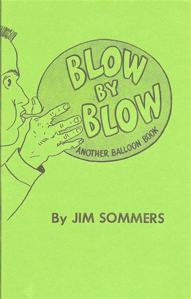 Blow By Blow by Jim Sommers - Book