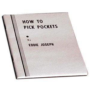 How To Pick Pockets by Eddie Joseph - Book