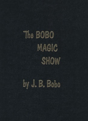 Bobo Magic Show - Hardbound