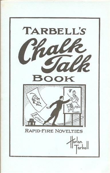 Tarbell's Chalk Talk Book by Dr. Harlan Tarbell - Book