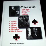 Chanin: The Man with the Magic Hands by David E. Haversat - Book