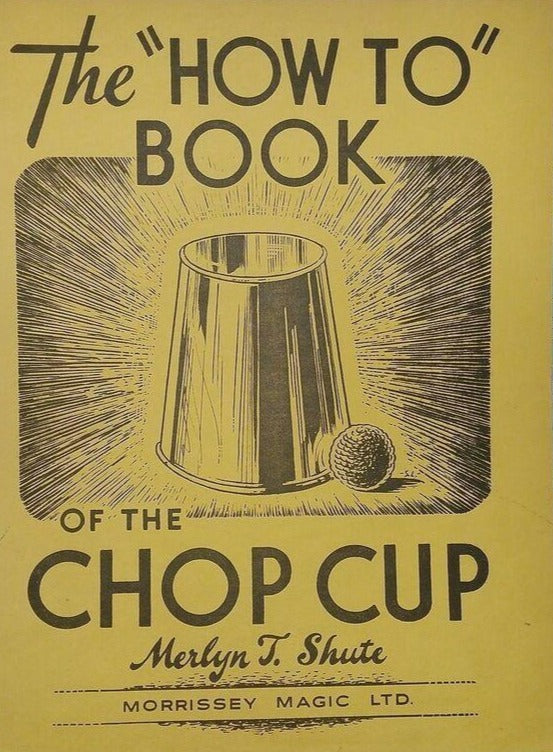 """How To"" Book of the Chop Cup - Book"