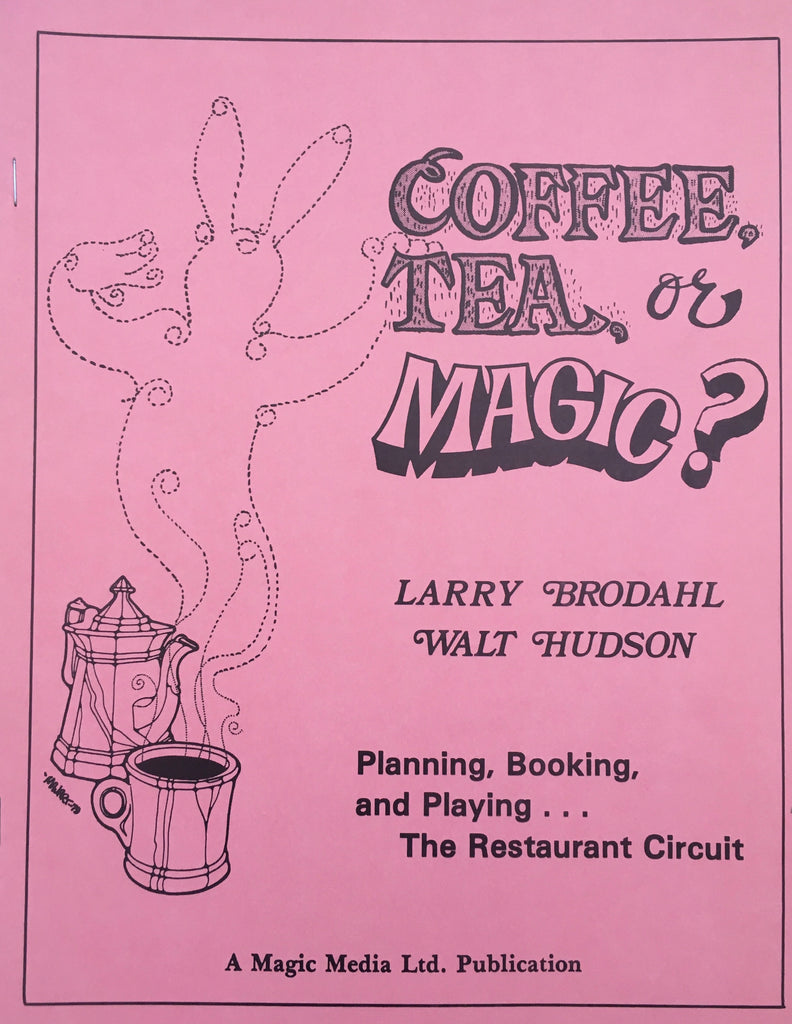 Coffee Tea or Magic? by Larry Brodahl and Walt Hudson - Book