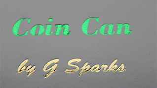 Coin Can Magic by G Sparks - Trick