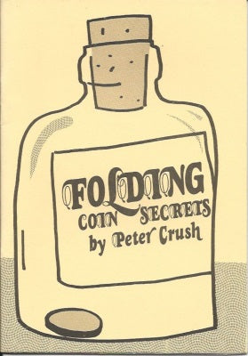 Folding Coin Secrets by Peter Crush - Book