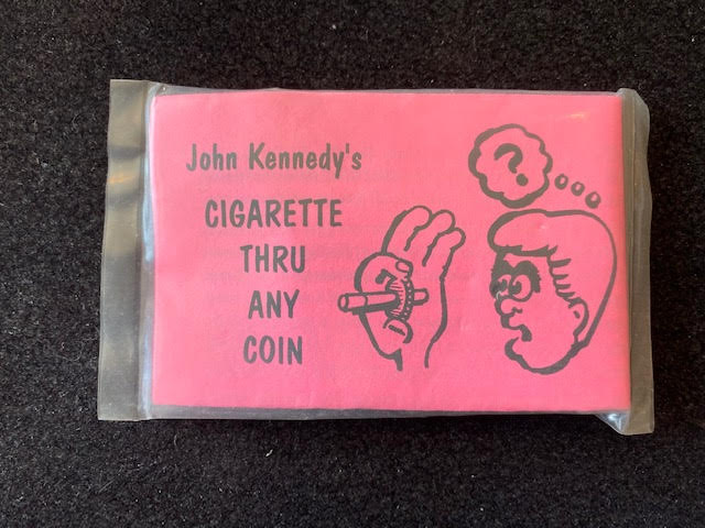 Cigarette Thru Any Coin by John Kennedy - Trick