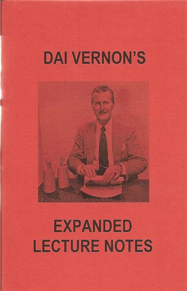 Dai Vernon's Expanded Lecture Notes by Dai Vernon - Book