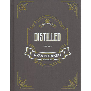 Distilled by Ryan Plunkett - Book