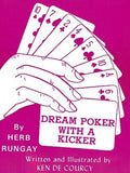 Dream Poker With a Kicker by Herb Rungay and Ken de Courcy - Book