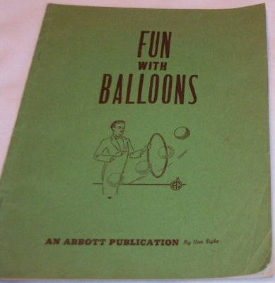 Fun With Balloons by Van Dyke - Book