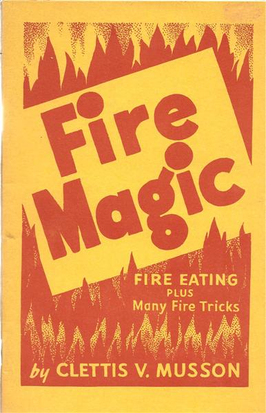 Fire Magic by Clettis Musson - Book