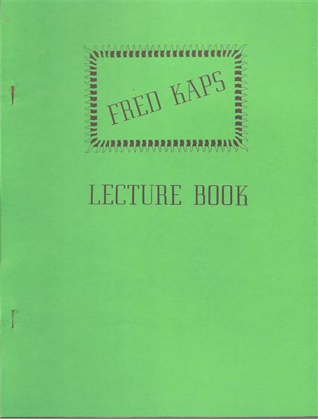 Fred Kaps Lecture Book by Fred Kaps - Book