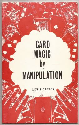 Card Magic by Manipulation by Lewis Ganson - Book