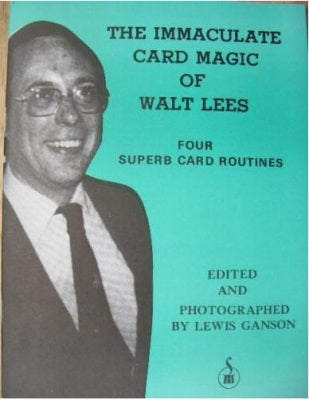 The Immaculate Card Magic of Walt Lees by Lewis Ganson - Book