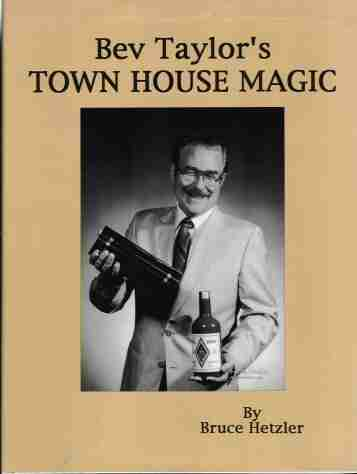 Bev Taylor's Town House Magic by Bruce Hetzler - Book