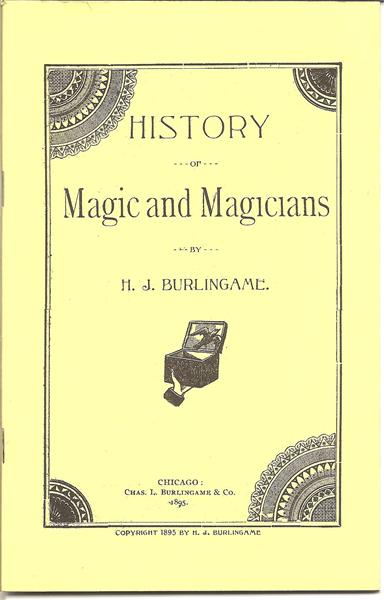 History of Magic and Magicians by H. J. Burlingame - Book