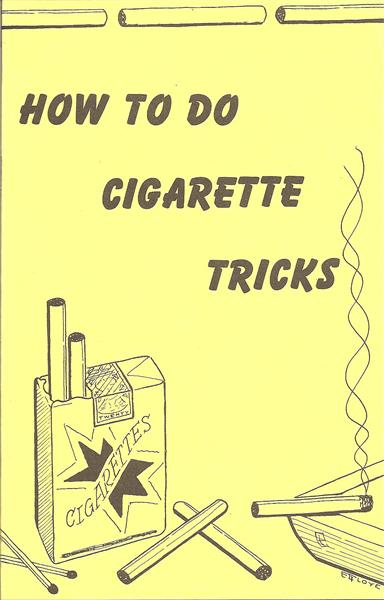 How To Do Cigarette Tricks by Don Tanner - Book