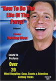 How to be the Life of the Party! Volume 1 by Fielding West - DVD