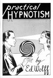 Practical Hypnotism by Ed Wolff - Book