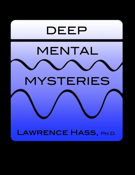 Deep Mental Mysteries by Lawrence Hass - Book