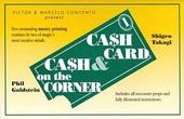 Cash Card & Cash On The Corner Trick