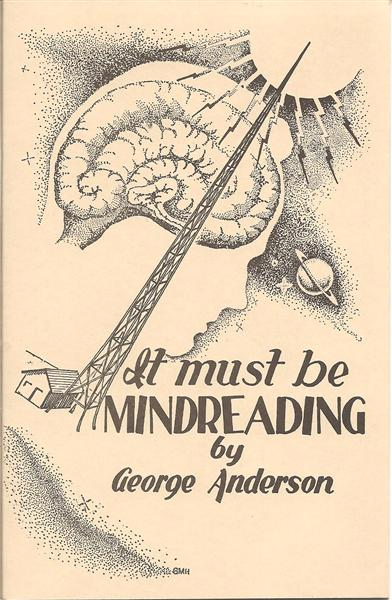 It Must Be Mindreading by George B. Anderson - Book