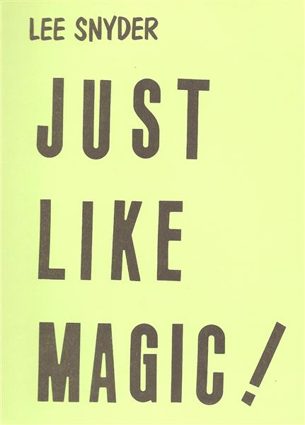 Just Like Magic by Lee Snyder - Book