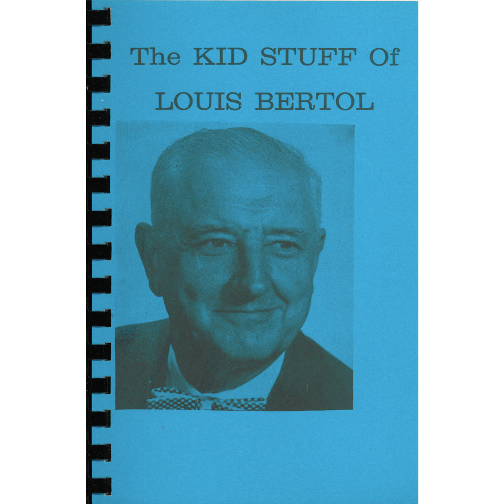 The Kid Stuff of Louis Bertol by Louis Bertol with Frances Marshall - Book