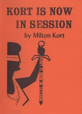 Kort Is Now In Session by Milton Kort - Book
