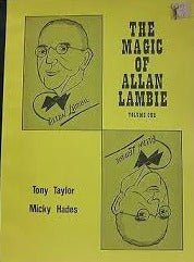 The Magic of Allan Lambie VOL. 1 by Tony Taylor and Micky Hades - Book