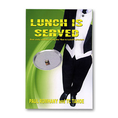 Lunch is Served by Paul Romhany and TC Tahoe- book