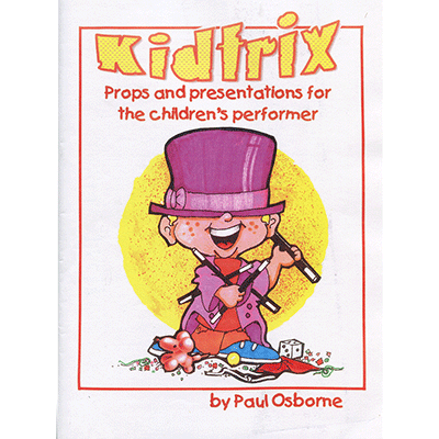 Kidtrix (Magic for Kids) by Paul Osborne - Book