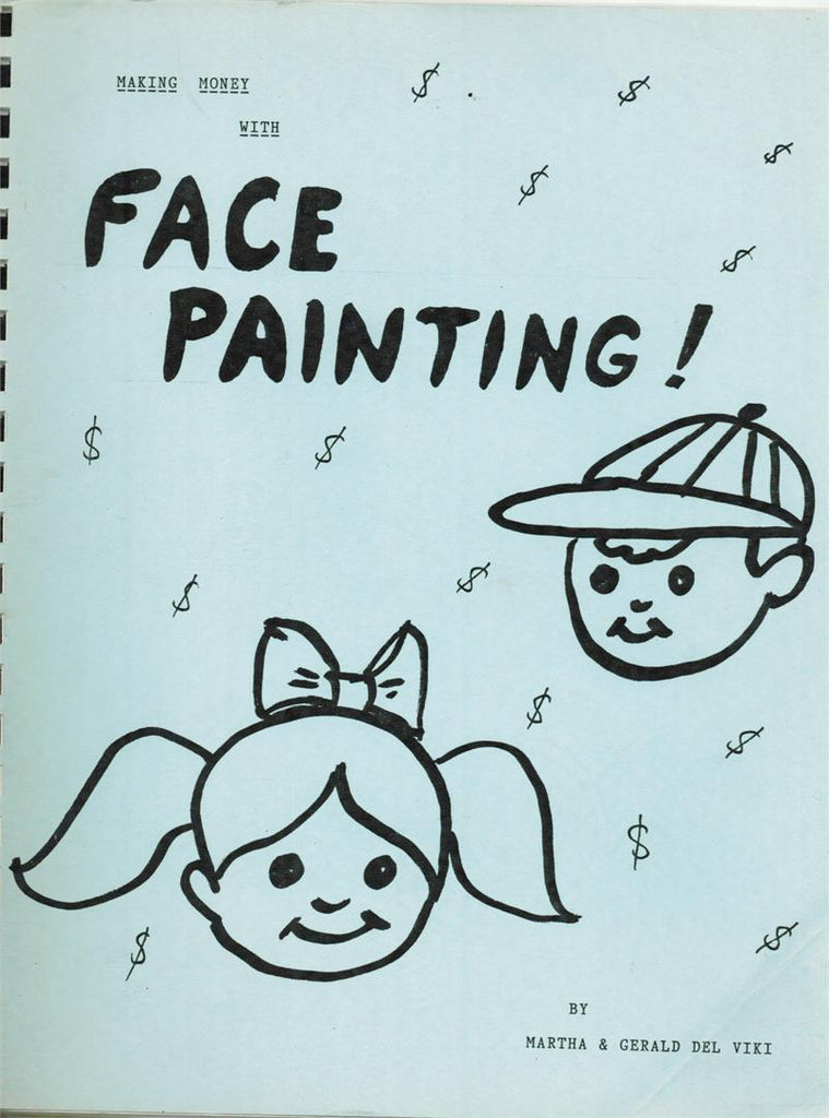 Making Money with Face Painting by Martha and  Gerald Del Viki - Book