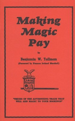 Making Magic Pay by Ben Tallman - Book