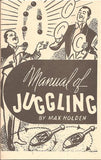 Manual of Juggling by Max Holden - Book