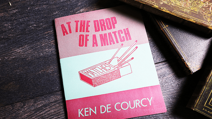 At the Drop of a Match by Ken De Courcy - Book