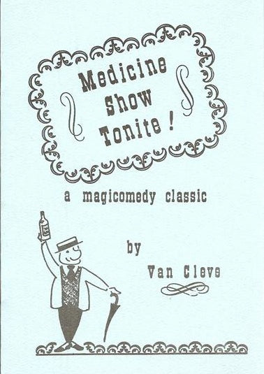 Medicine Show Tonite! by Van Cleve - Book