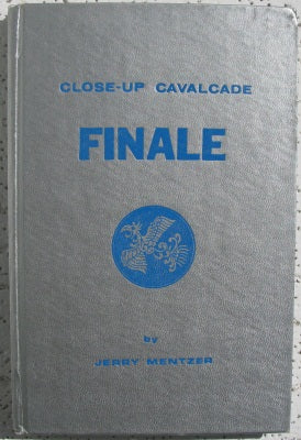 Close-up Cavalcade Finale by Jerry Mentzer - Book
