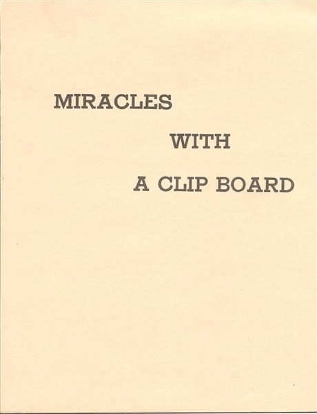 Miracles With a Clip Board by U.F. Grant - Book