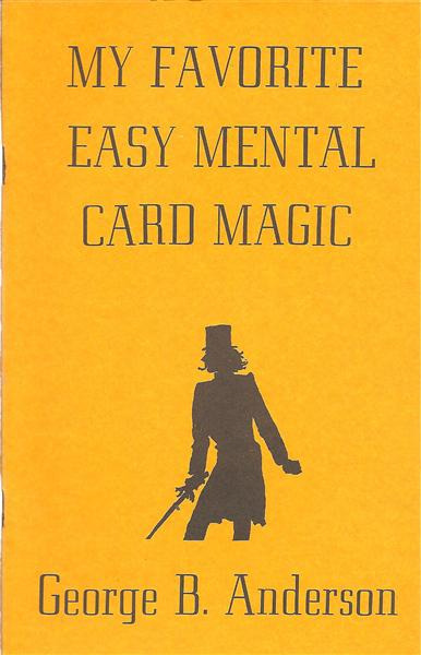 My Favorite Easy Mental Card Magic by George B. Anderson - Book