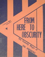 From Here to Obscurity by Val Andrews - Book