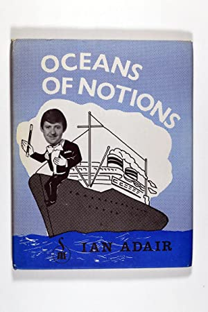 Oceans of Notions by Ian Adair- Book