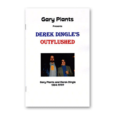 Outflushed by Derek Dingle and Gary Plants-Trick