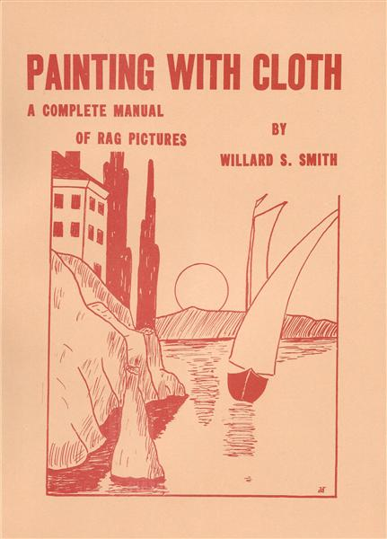 Painting With Cloth by Willard Smith - Book