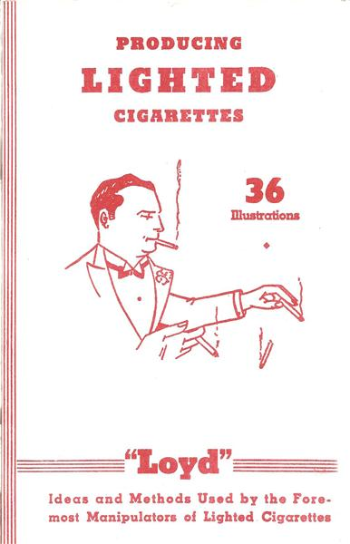 Producing Lighted Cigarettes by Loyd - Book